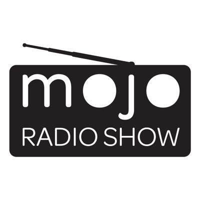 The Mojo Radio Show