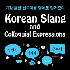 Korean Slang and Colloquial Expressions