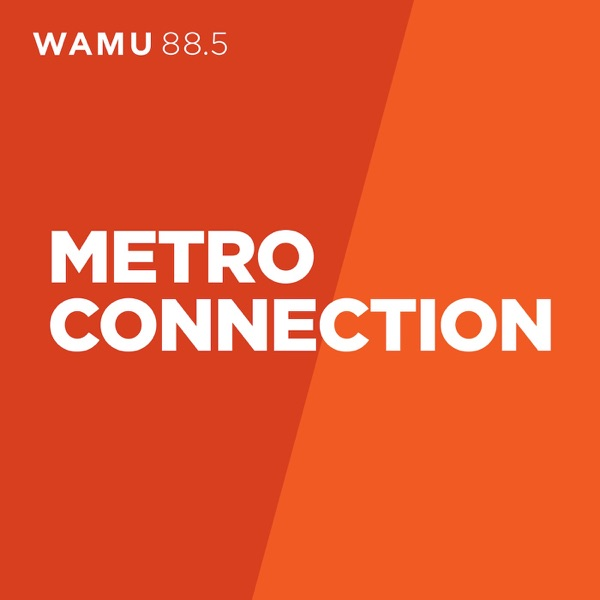 WAMU: Metro Connection