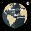 Rambling with Rob