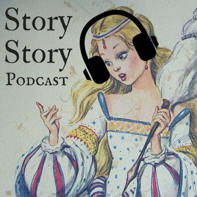 Story Story Podcast: Stories and fairy tales for families, parents, kids and beautiful nerds.:Story Story Podcast