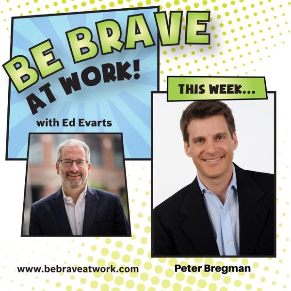 Episode 99: Peter Bregman, Part 2 photo