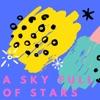 A Sky full of Stars ☆