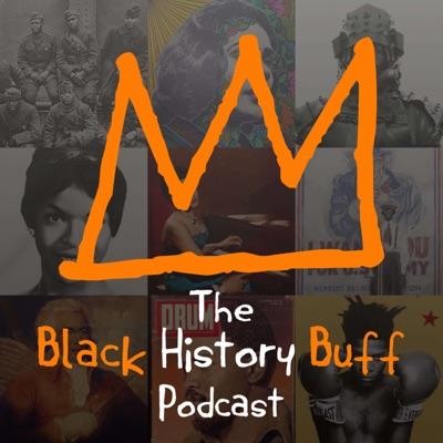 Black History Buff Podcast:King Kurus