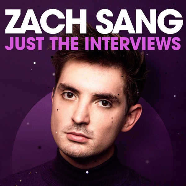 Zach Sang: Just The Interviews Podcast image