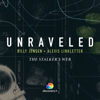 Unraveled: The Stalker's Web:discovery+