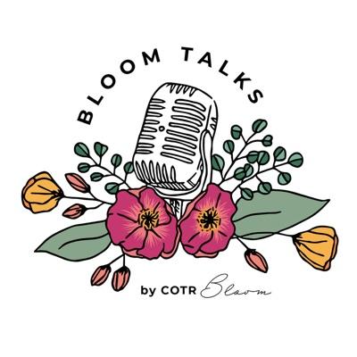 Bloom Talks