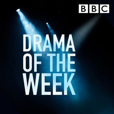 Drama of the Week:BBC Radio 4