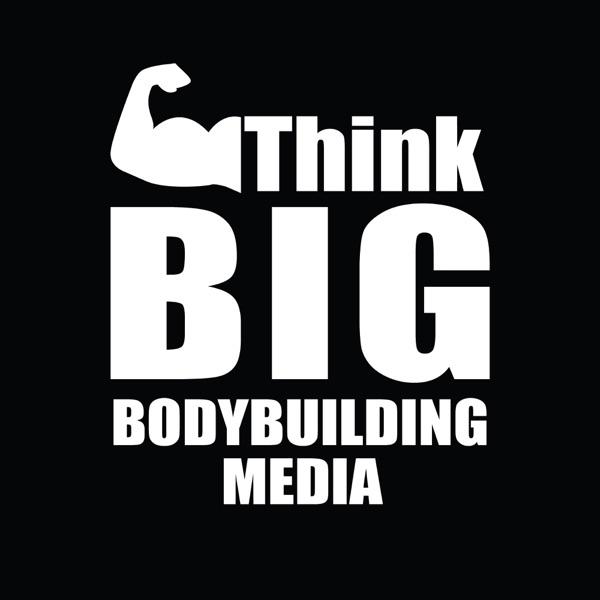 Think BIG Bodybuilding