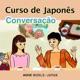 Curso de Japonês: Lições de conversação   NHK WORLD-JAPAN