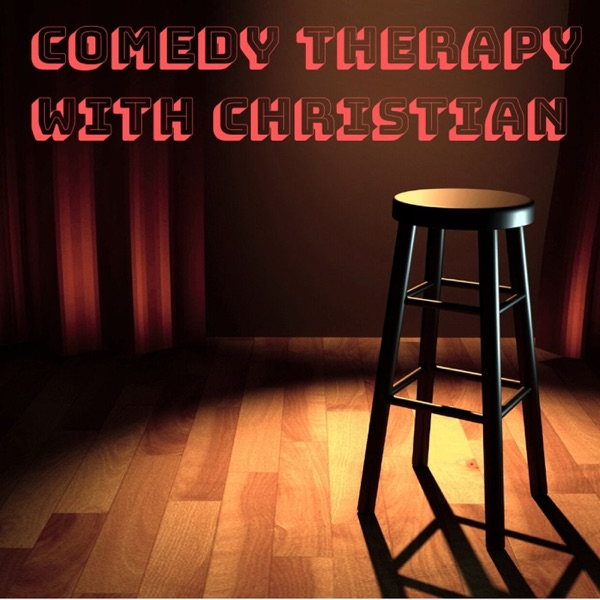 Comedy Therapy with Christian