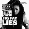 Highs, Lows and Big Fat Lies artwork