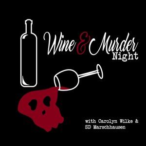 Wine & Murder Night