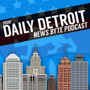 Daily Detroit News Byte