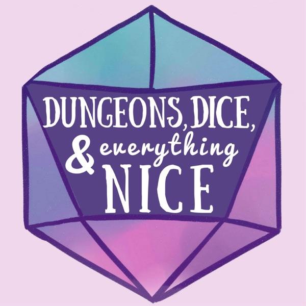 Dungeons, Dice & Everything Nice image