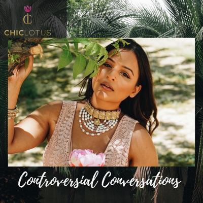 Chic Lotus Controversial Conversations