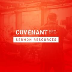 Covenant EFC Sermon Resources