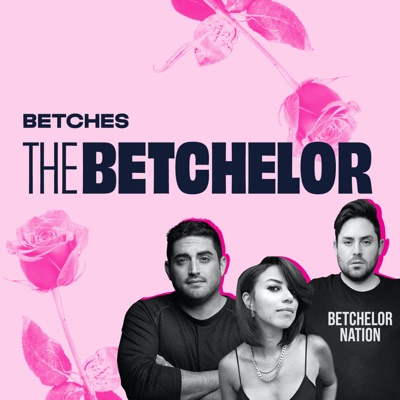 The Betchelor:Betches Media