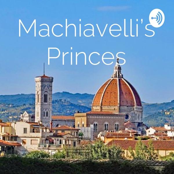 Machiavelli's Princes