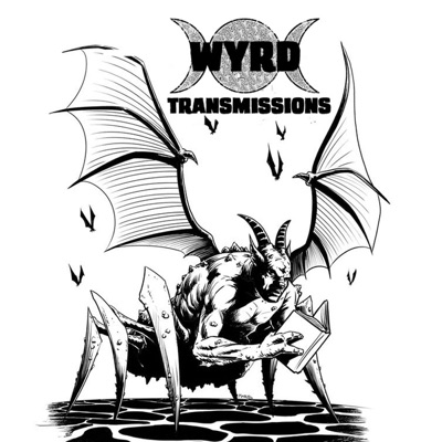 Wyrd Transmissions