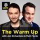 The Warm Up with Jon Richardson and Matt Forde