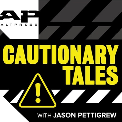 CAUTIONARY TALES with Jason Pettigrew:Alternative Press Magazine