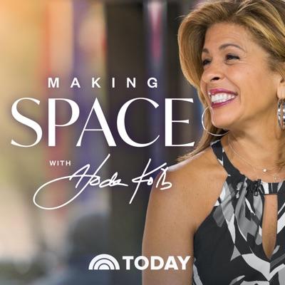Making Space with Hoda Kotb:Hoda Kotb, TODAY