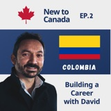 Building a Career in Canada   David from Colombia