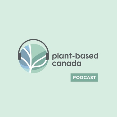 Plant-Based Canada Podcast