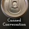 Canned Conversation artwork