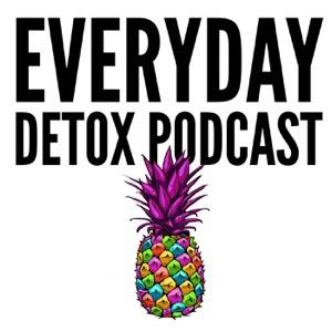 EveryDay Detox Podcast