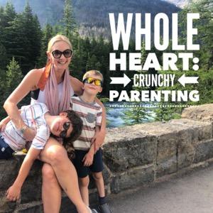 Whole Heart: Crunchy Parenting