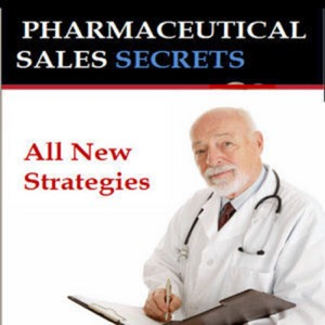 Pharmaceutical Sales Secrets