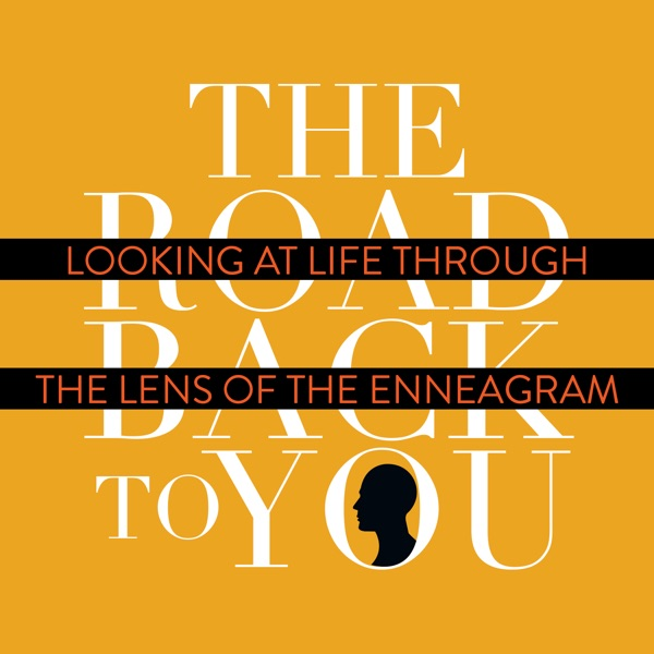 The Road Back to You: Looking at Life Through the Lens of the Enneagram image
