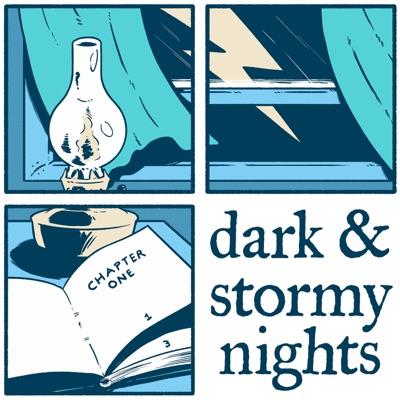 Dark & Stormy Nights