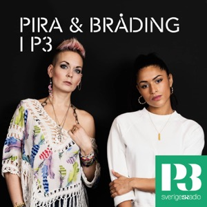Pira & Bråding i P3