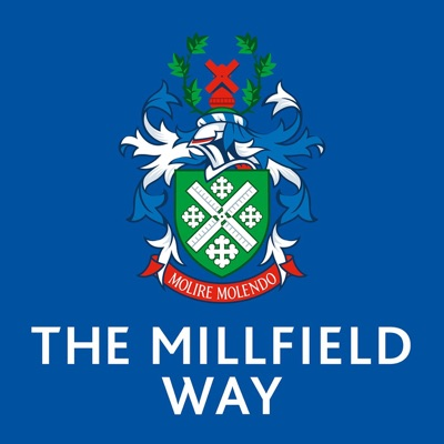 The Millfield Way Podcast