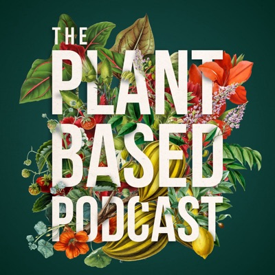 The Plant Based Podcast:Michael Perry & Ellen Mary