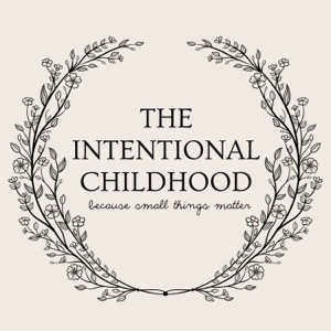 The Intentional Childhood