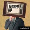 Tech'ed Up artwork