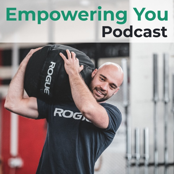 Empowering You Podcast Artwork