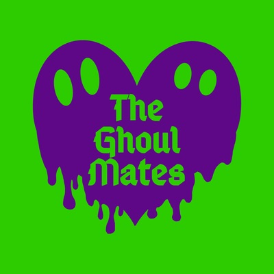 The Ghoul Mates: Halloween Podcast