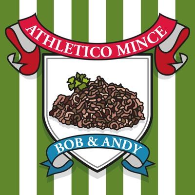 Athletico Mince:Bob Mortimer & Andy Dawson