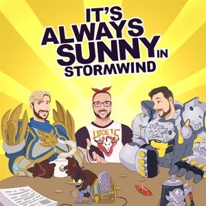 It's Always Sunny in Stormwind!