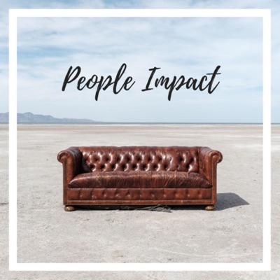 The People Impact Podcast