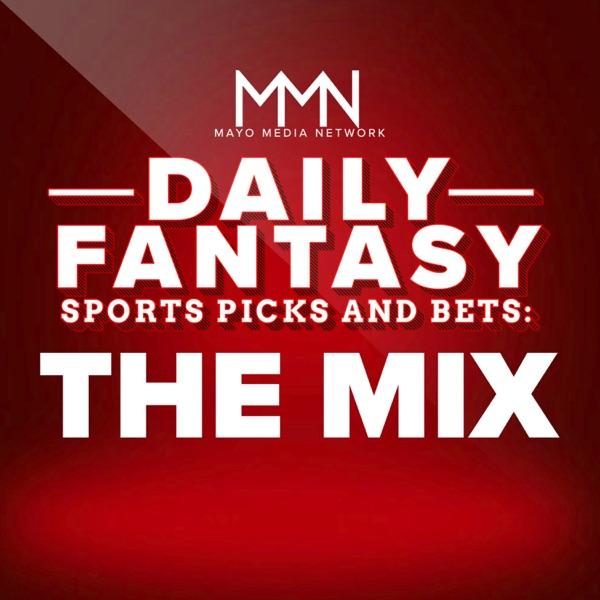Daily Fantasy Sports Picks & Bets: The Mix Artwork