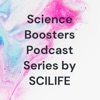 Science Boosters Podcast Series by SCILIFE artwork