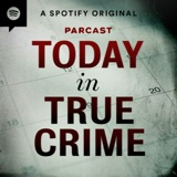 Image of Today in True Crime podcast