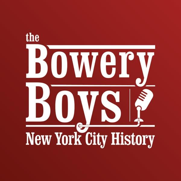 The Bowery Boys: New York City History image