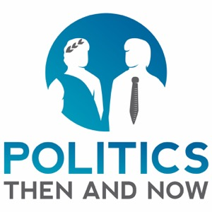 Politics Then and Now